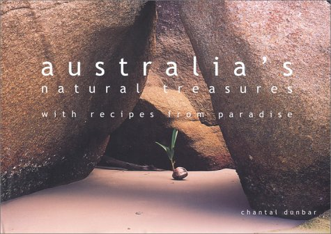 Australia's Natural Treasures with recipes from Paradise