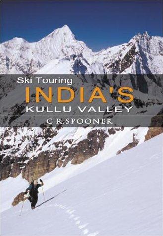 9780958108607: Ski Touring India's Kullu Valley