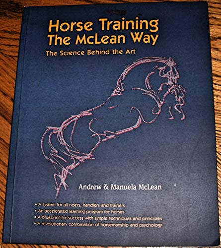 9780958109802: Horse Training the Mclean Way
