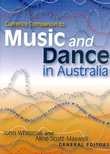 9780958121316: CURRENCY COMPANION TO MUSIC & DANCE IN AUSTRALIA