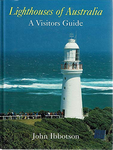9780958121415: Lighthouses of Australia : a visitor's guide