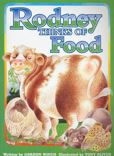 Rodney Thinks of Food (0958146306) by Gordon Winch