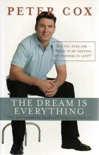 9780958153218: The Dream is Everything : Do You Ever Ask What is My Destiny My Purpose in Life?