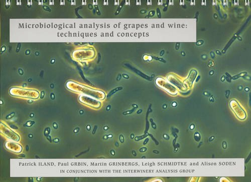 9780958160544: Microbiological Analysis of Grapes and Wine: Techniques and Concepts
