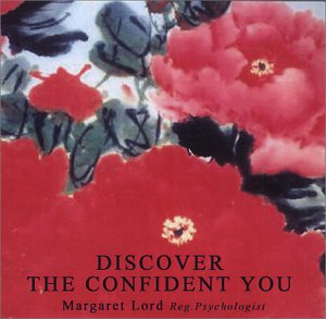 Discover the Confident You: Margaret Lord