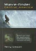 9780958172684: Wave-Finder Central America