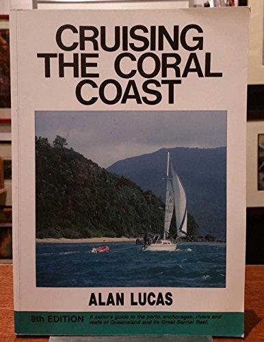 9780958176804: Cruising the Coral Coast: 8th Edition