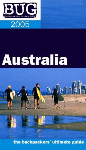 9780958179645: BUG Australia (Backpackers' Ultimate Guidebook: Australia)