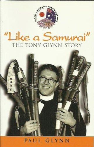 9780958184427: Like a Samurai; the Tony Glynn Story