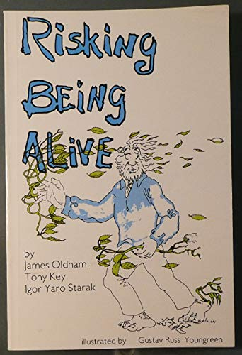 9780958189125: Risking Being Alive: The Wisdom of Now