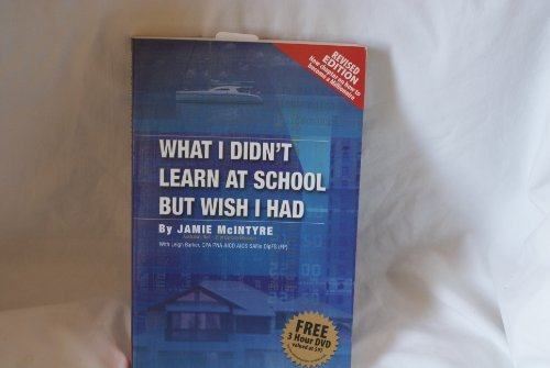 9780958192217: What I Didn't Learn at School but Wish I Had