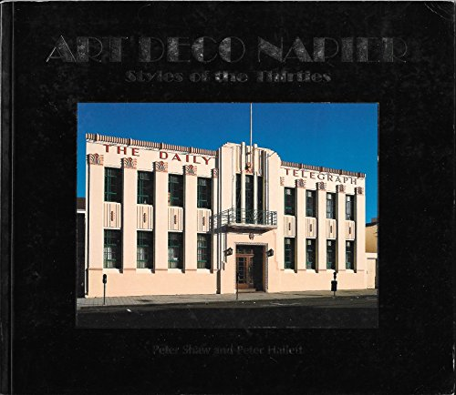 9780958203067: Art Deco Napier: Styles of the Thirties