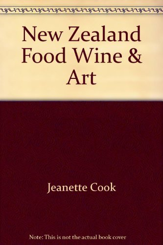 New Zealand Food Wine & Art: Jeanette Cook