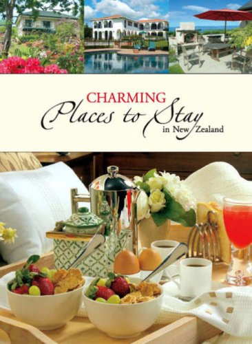 9780958209489: Charming Places to Stay in New Zealand