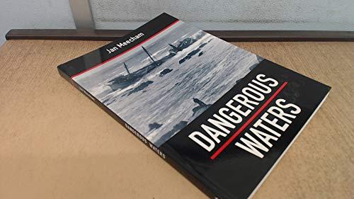 Dangerous Waters: Meecham, Jan