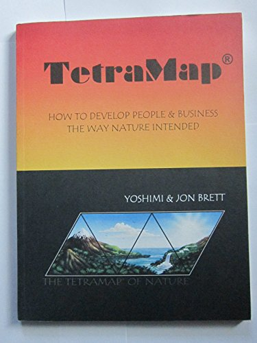 9780958214322: TetraMap: How to Develop People & Business the Way Nature Intended