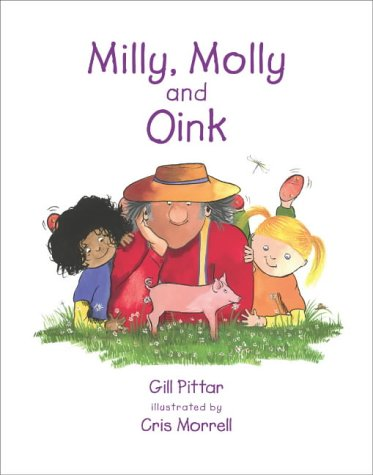 9780958220859: Milly, Molly and Oink (Series 1)