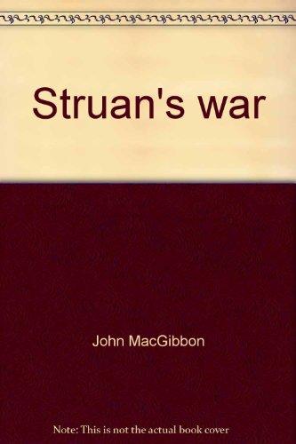 Struan's war: MacGibbon,John (editor)