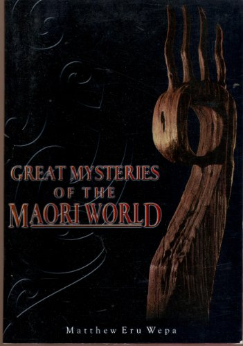 9780958225519: Great Mysteries of the Maori World