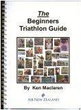 9780958228763: The Beginners Triathlon Guide