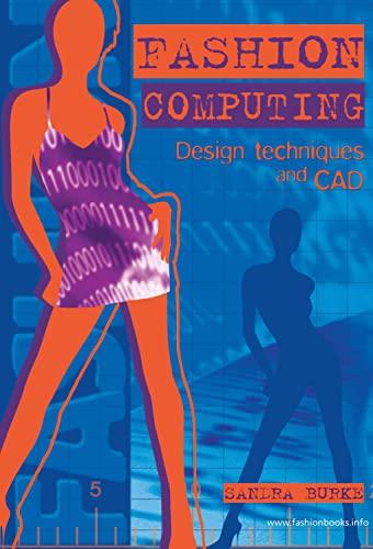 Fashion Computing: Design Techniques And CAD: Burke, Sandra