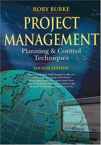 9780958239158: Project Management Planning and Control Techniques, 4th Edition (Cosmic MBA Series)
