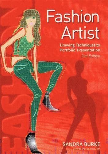 9780958239172 Fashion Artist Drawing Techniques To Portfolio Presentation Fashion Design Series Abebooks Burke Sandra 0958239177