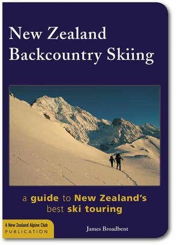9780958242134: New Zealand Backcountry Skiing: A Guide to New Zealand's Best Ski Touring