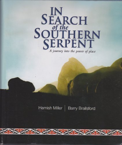 In Search of the Southern Serpent: A: Brailsford, Barry, Miller,