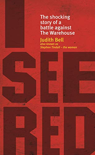 9780958250979: I See Red: The Shocking Story of a Battle Against the Warehouse