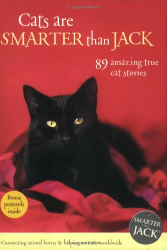 9780958257169: Cats Are Smarter Than Jack: 89 Amazing True Cat Stories