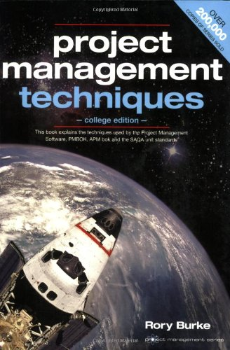 9780958273343: Project Management Techniques (College Edition)