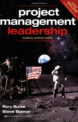 9780958273350: Project Management Leadership: Building Creative Teams