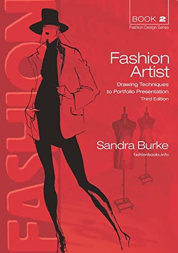 9780958273381: Fashion Artist: Drawing Techniques to Portfolio Presentation (FASHION DESIGN SERIES)