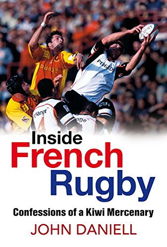 9780958275019: Inside French Rugby: Confessions of a Kiwi Mercenary