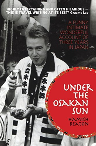 9780958275026: Under the Osakan Sun: A Funny, Intimate, Wonderful Account of Three Years in Japan