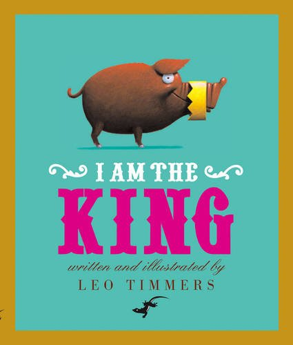 9780958278744: I am the King
