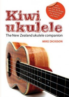 9780958282949: Kiwi Ukulele: The New Zealand Ukulele Companion