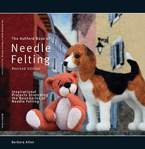 9780958288125: The Ashford Book of Needle Felting (Revised edition)