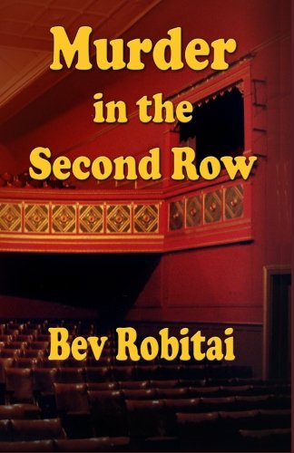 Murder in the Second Row: Bev Robitai