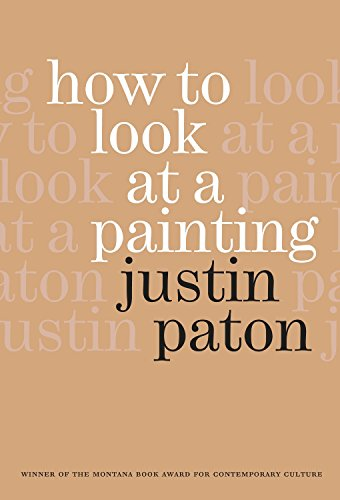 9780958291606: How to Look at a Painting