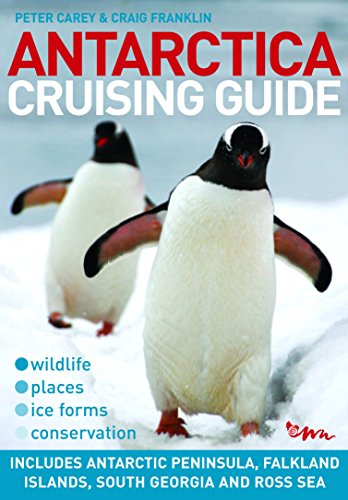 9780958291637: Antarctica Cruising Guide: Includes Falkland Islands, South Georgia and Ross Sea