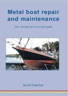 9780958294133: Metal Boat Repair and Maintenance; A Do It Yourself Guide