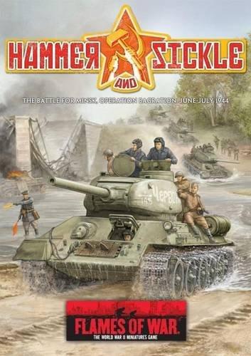 9780958294362: Hammer and Sickle: the Battle for Minsk, Operation Bagration, June-July 1944