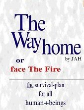 9780958301107: The Way Home: Or Face the Fire