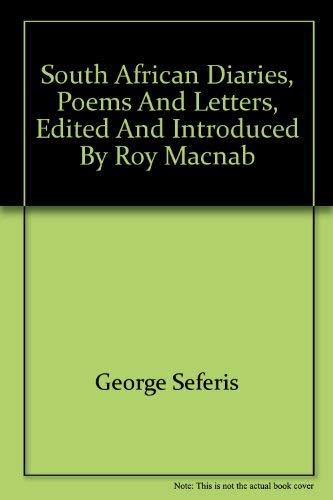 George Seferis: South African Diaries, Poems & Letters: Macnab, Roy