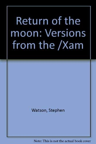 9780958306072: Return of the moon: Versions from the /Xam