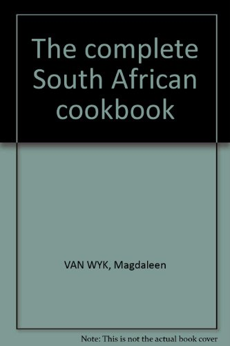 9780958317184: The complete South African cookbook