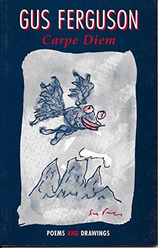 9780958317887: Carpe diem: Poems & drawings