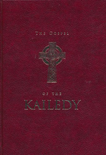 9780958331333: The Gospel of the Kailedy (The Book of the Illuminations Having the Authority of the Nasorines)